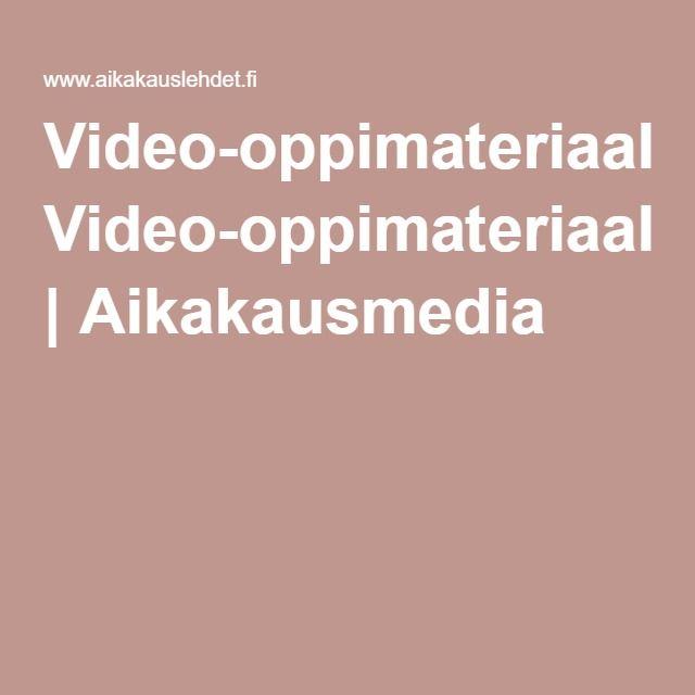 Video-oppimateriaalit | Aikakausmedia