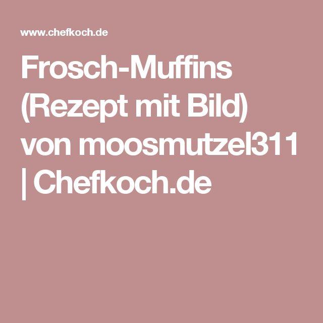 Frosch-Muffins (Rezept mit Bild) von moosmutzel311 | Chefkoch.de