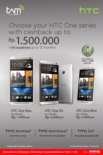 Promo cashback hingga Rp 1.5 juta untuk pembelian HTC One Max, HTC One Dual SIM dan HTC One Mini.