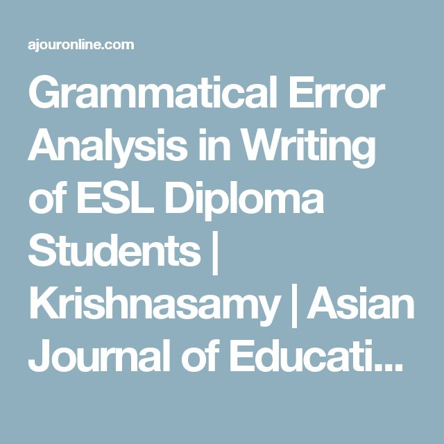 Grammatical Error Analysis in Writing of ESL Diploma Students | Krishnasamy | Asian Journal of Education and e-Learning