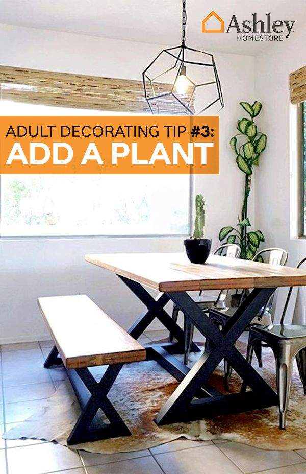 Adult decorating tip #3 – Add a plant It's not that hard to graduate to a grown-up living space, and with Ashley, it just got easier. Shop new home furnishings today.