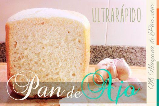receta rápida de pan de ajo en panificadora