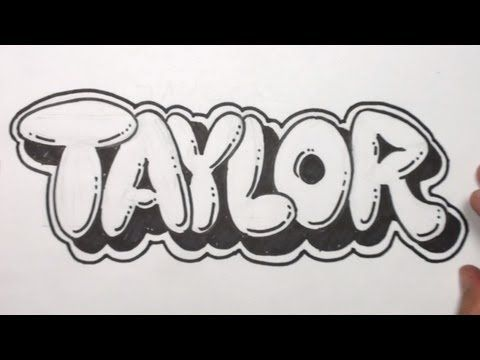 Create Names With Bubble Letters | How to Draw Bubble Letters - Taylor in Graffiti Name Art | PopScreen