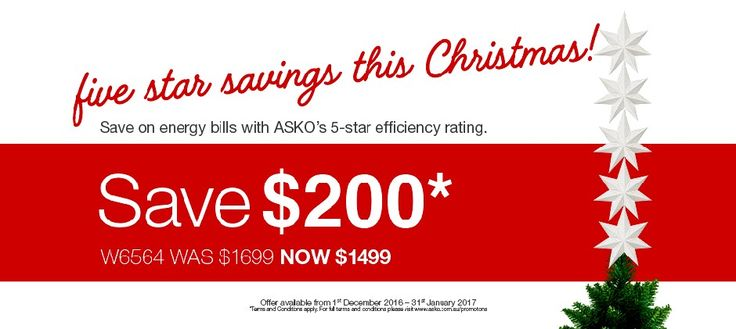 SAVE $200 on our ASKO Washers*  Save $200 on W6564 washer*  Save $200 on W6864 washer*  Save $200 on W6884ECO washer*  – offer available between 1st December  2016 till 31st January 2017