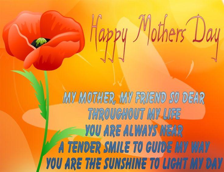 happymothersdaytomymom | My mother, my friend so dear. Throughout my life you are always near ...