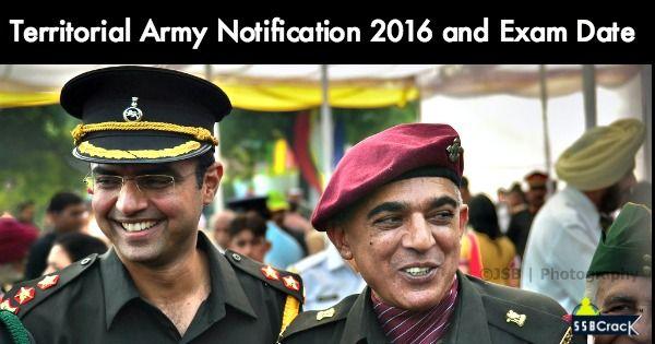 Territorial Army Recruitment Notification 2016 - 2017 Apply Now. Territorial Army Age Limit, Application Form, Exam Date.