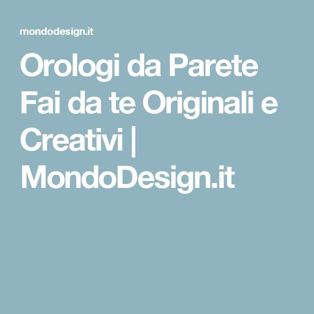 Orologi da Parete Fai da te Originali e Creativi   MondoDesign.it