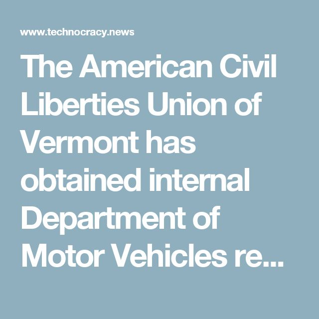 The American Civil Liberties Union of Vermonthas obtained internal Department of Motor Vehicles records describing a DMV facial recognition program that is banned by Vermont state law and compromises the privacy and security of thousands of Vermonters. In a letter delivered yesterday to DMV Commissioner Robert Ide, the ACLU demands an immediate end to the program, which was first implemented in 2012.
