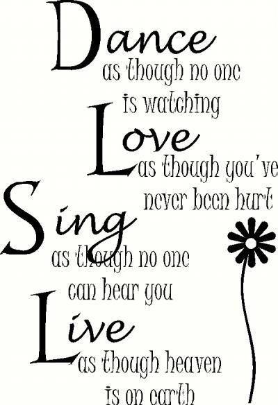Dance Love Sing Live Vinyl Quotes Sweet Quotes Custom