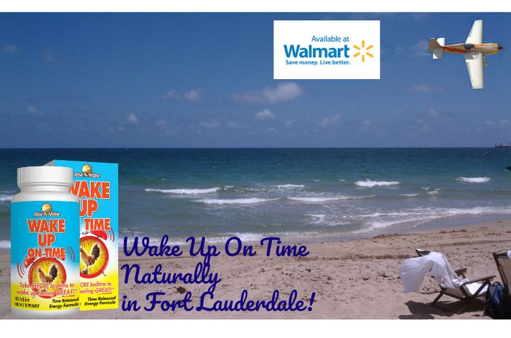 Don't miss the beach! Wake up on time naturally in Ft. Lauderdale...with all natural and made in the USA Wake Up On Time! Now available in Walmart locations in Florida!  Image by epitomized1. #goodmorning #ftlauderdale #florida #riseandshine #risenshine #allnatural #wakeupontime #walmart #energy #nutritionalsupplements #vitamins #beach #sun #miami #tampa #daytona