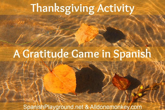 Thanksgiving activities for kids in Spanish or English. Craft and game delight kids as they escape negative feelings with the help of the thankfulness tree.