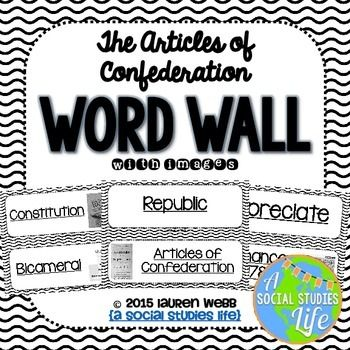 Articles of Confederation Word Wall without definitions - Black and White  ★★ This word wall is a great addition to any classroom or bulletin board! Each word can be cut out, laminated, and displayed in your classroom!