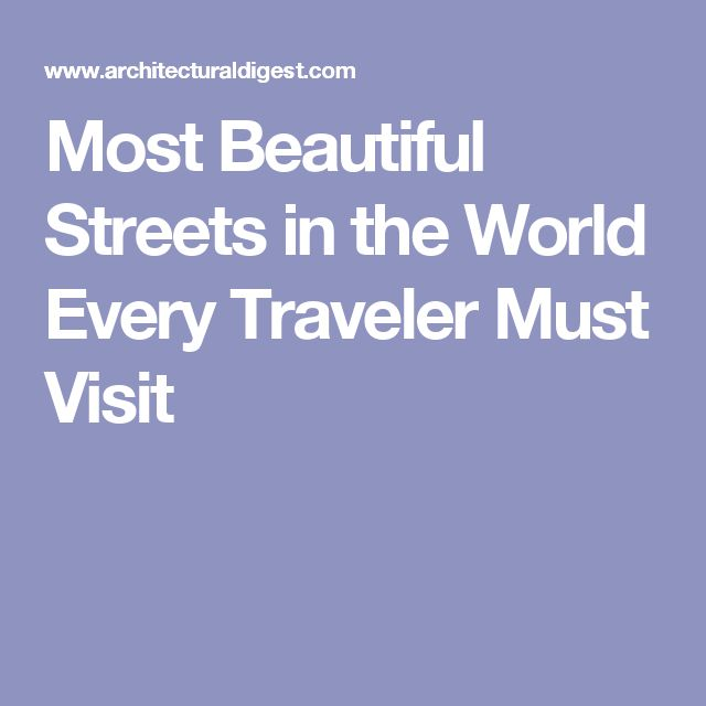 Most Beautiful Streets in the World Every Traveler Must Visit