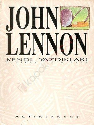 John Lennon Kendi Yazdıkları