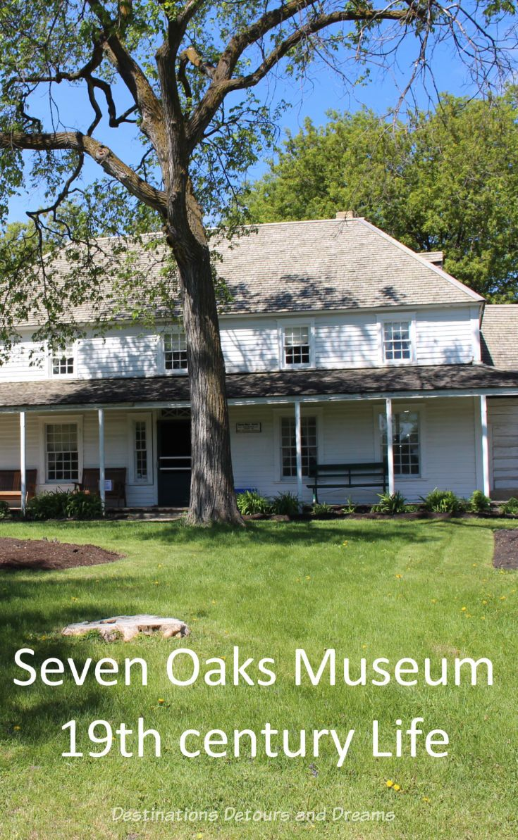 Seven Oaks Museum: A former merchant's house in Winnipeg, Manitoba,  offers a glimpse into nineteenth century life in the Red River settlement #history #Winnipeg #Manitoba #RedRiverSettlement #museum