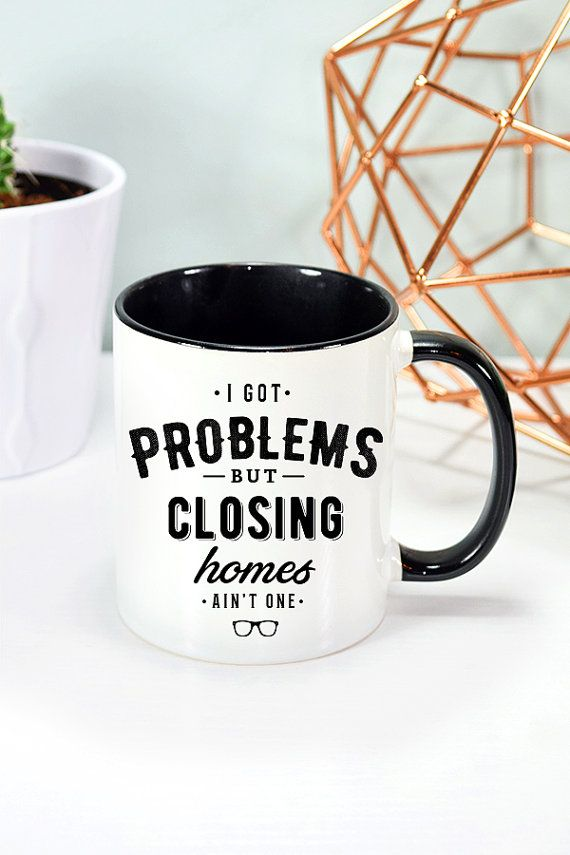 Realtor Mug Real Estate Agent Mug Realtor gift Closing Gift