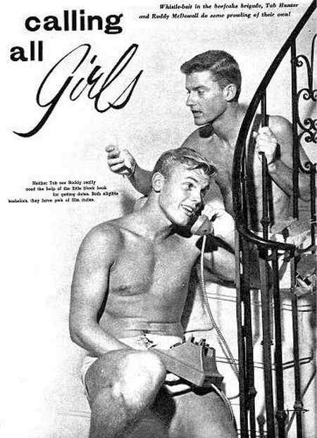 Tab Hunter and Roddy McDowell are Calling All Girls!! This really did just PIN itself !