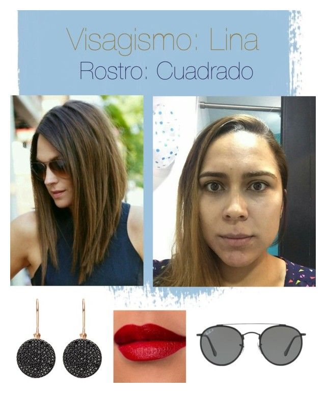 """""""Visagismo: Lina"""" by davidero on Polyvore featuring beauty, Ray-Ban and Astley Clarke"""
