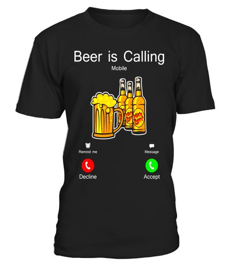 """# Beer Is Calling Shirt Funny Gift Shirt For Beer Lover .  Special Offer, not available in shops      Comes in a variety of styles and colours      Buy yours now before it is too late!      Secured payment via Visa / Mastercard / Amex / PayPal      How to place an order            Choose the model from the drop-down menu      Click on """"Buy it now""""      Choose the size and the quantity      Add your delivery address and bank details      And that's it!      Tags: Beer Shirts, Beer T Shirts…"""