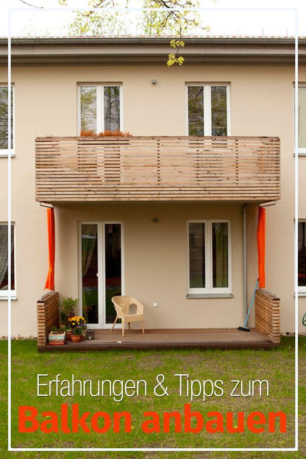 Balkon Anbauen Bauen Renovieren Pinterest