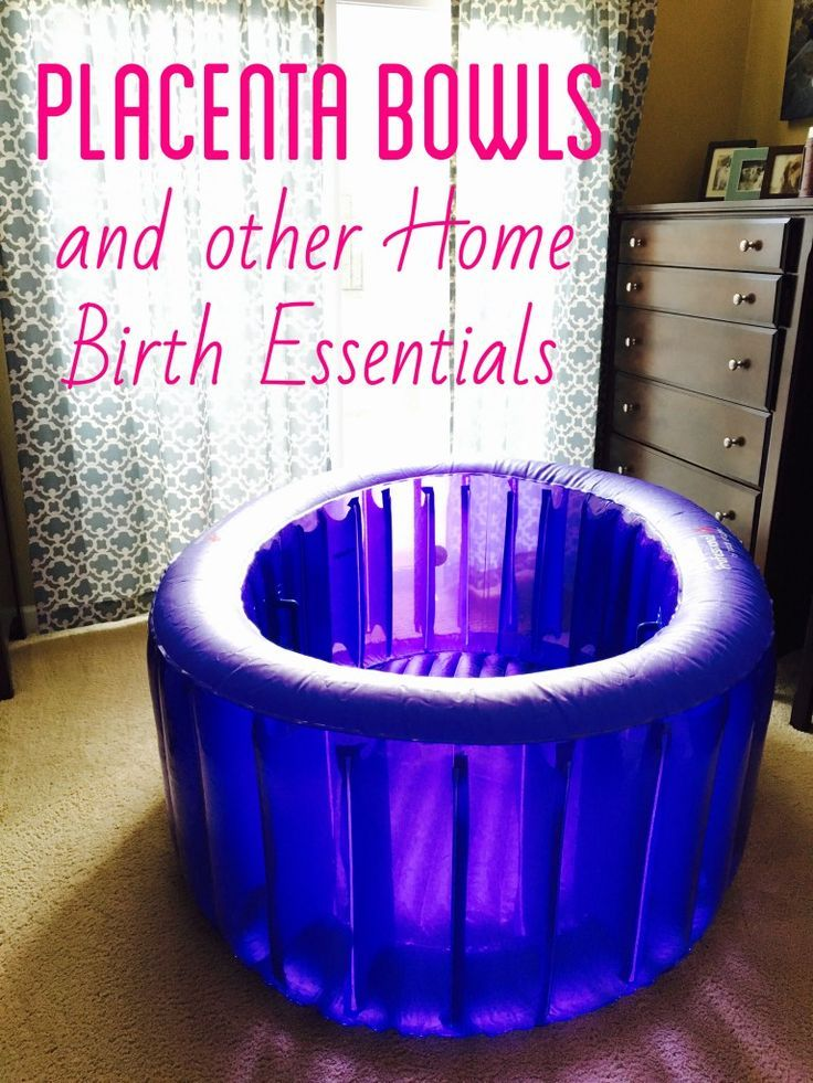 Placenta Bowls and other Home Birth Essentials - great post outlining all the supplies needed for an unmedicated water birth at home!
