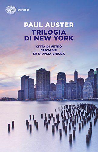 Trilogia di New York   Paul Auster
