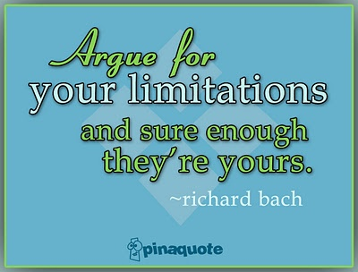 From Illusions, By Richard Bach