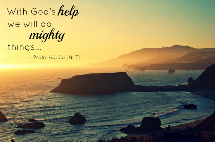 With God's help we will do mighty things - Psalm 60:12a #dosesofhope
