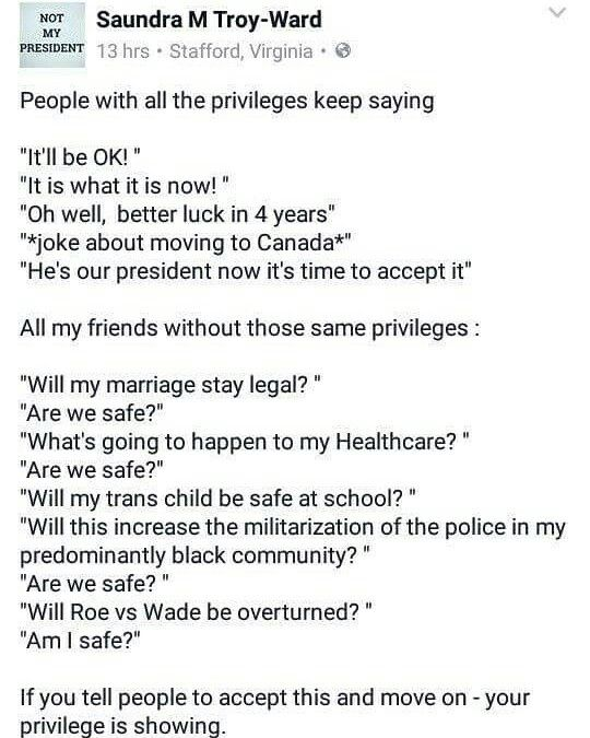 Your privilege is showing.