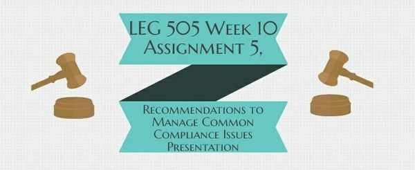 LEG 505 Week 10 Assignment 5, Recommendations to Manage Common Compliance Issues Presentation As the Contract Officer, you know it is time to assemble a team to manage compliance of the contract. Create a PowerPoint presentation based on the scenario you created to bring the team you have assembled up-to-date on what has occurred thus far.Prepare a twelve to twenty (12-20) slide PowerPoint presentation with speaker notes in which you: