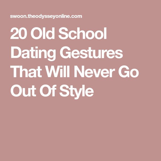 20 Old School Dating Gestures That Will Never Go Out Of Style