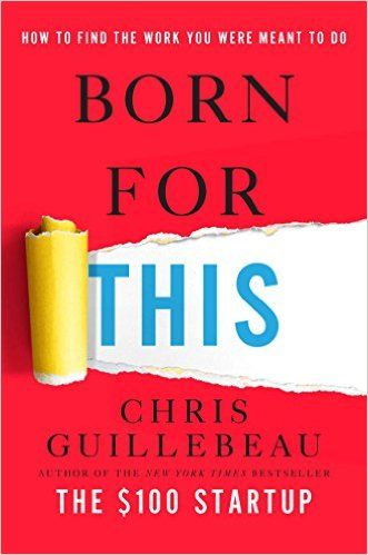 Born For This: How to Find the Work You Were Meant to Do by Chris Guillebeau   http://www.amazon.com/gp/product/B011G3HC2S?creativeASIN=B011G3HC2S&linkCode=w00&linkId=FRIJO22SJQ4DR3ET&ref_=as_sl_pc_qf_sp_asin_til&tag=hustleheart-20