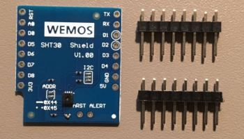 Unpacking: shield SHT30 (temperature and humidity) for Wemos D1 Mini  [Exclusive Guide]