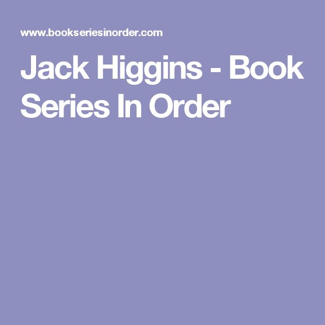 Jack Higgins - Book Series In Order