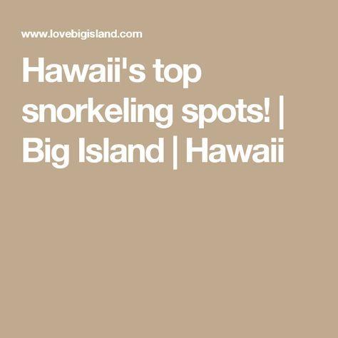 Hawaii's top snorkeling spots! | Big Island | Hawaii