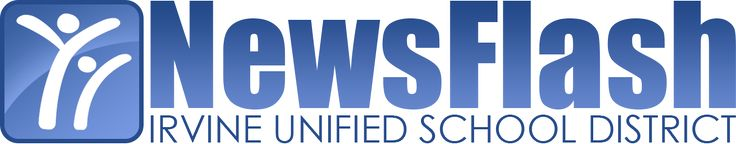 IUSD NewsFlash | News and Notes from around the Irvine Unified School District