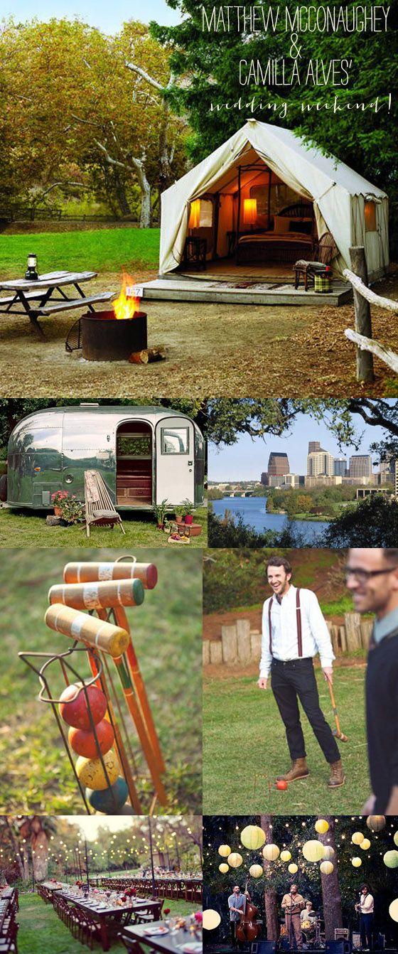 matthew mcconaughey and camilla alves wedding - fun glamping ideas