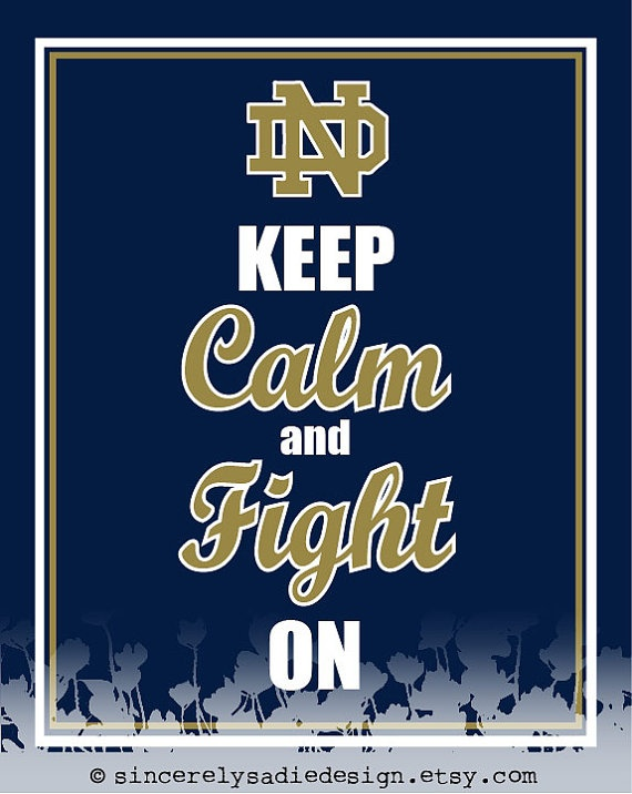 University of Notre Dame Fighting Irish! 8 pm is the big game GO IRISH!