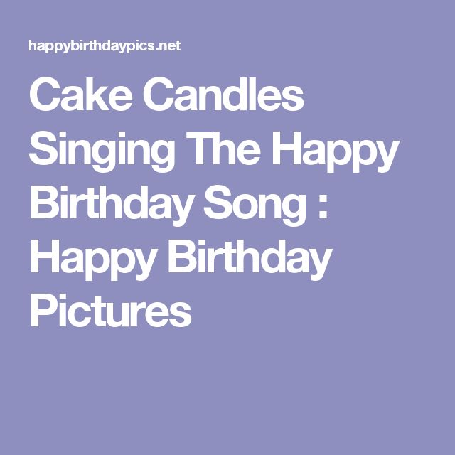 10 Best Ideas About Happy Birthday Songs On Pinterest
