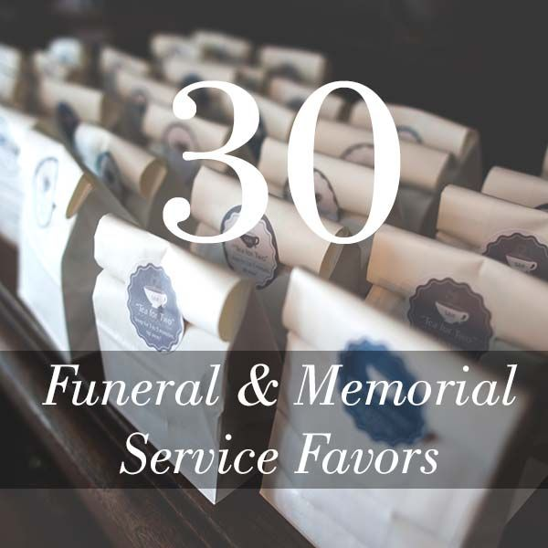 Funeral and Memorial Service Favors - 30 Unique Ideas