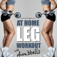 http://tone-and-tighten.com/2016/01/quick-at-home-leg-workout-with-weights.html