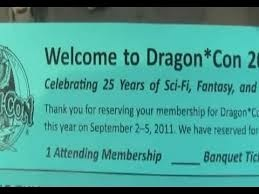 Dragon Con ticket might be useful as well.