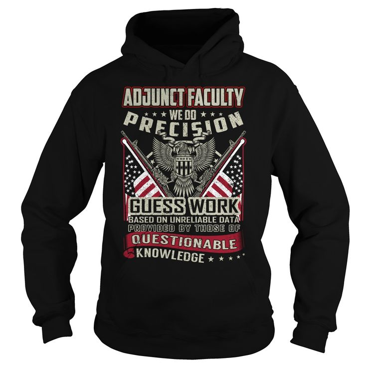 Adjunct Faculty Job ᗗ Title T-ShirtAdjunct Faculty Job Title Tshirt/Hoodie.Adjunct,Faculty