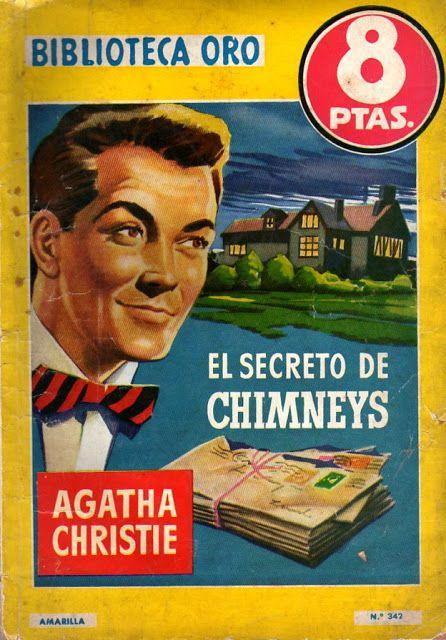 El Secreto De Chimneys.  Molino. Biblioteca Oro (2). 342. 1956. Ilustrador: Lozano Olivares.