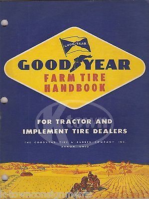 GOODYEAR TIRES FOR FARM TRACTORS & IMPLEMENTS VINTAGE GRAPHIC SALES CATALOG 1950
