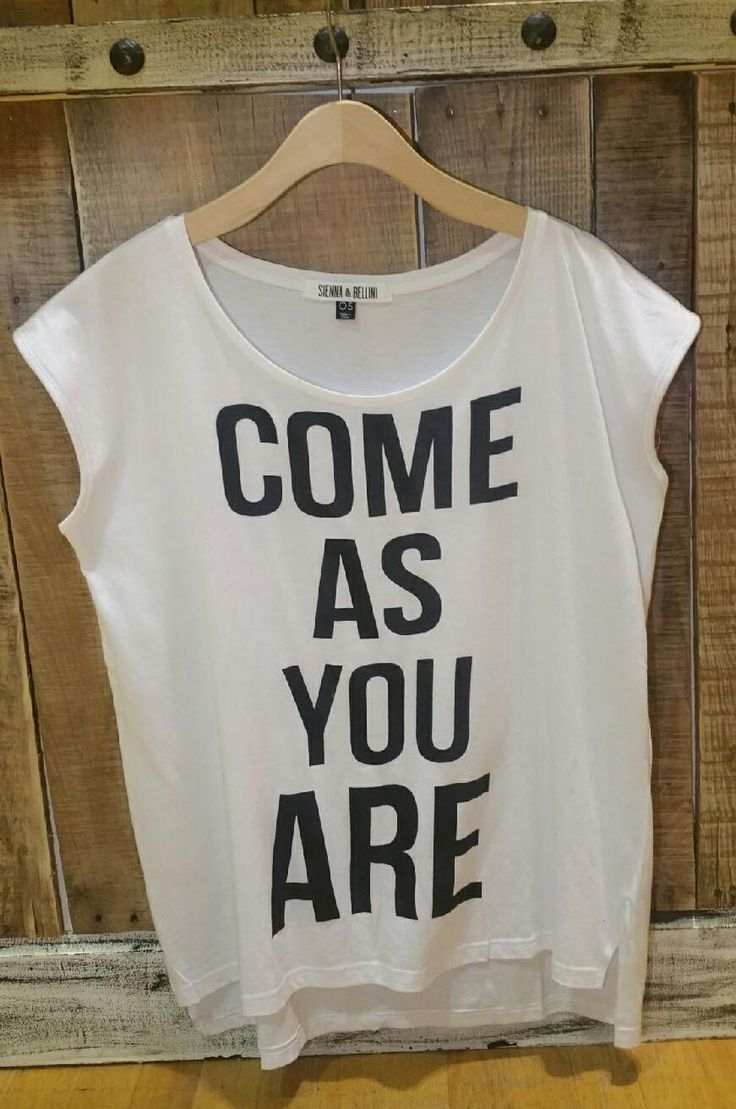 """Come As You Are"" Graphic Tee $15.95 Siennabellini.com"