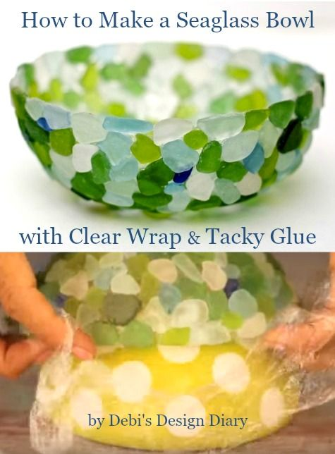Genius way to make a seaglass bowl with clear wrap: http://www.completely-coastal.com/2015/11/how-to-make-seaglass-bowl.html