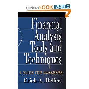 """Reward for Financial Analysis Tools and Techniques:    """"Bona fide treasury for executives, managers, entrepreneurs. Have long used this great work in corporate & college programs. Uniquely makes the arcane clear.""""Allen B. Barnes, Provost, IBM Advanced Enterprise Institute    """"A candidate for every consultant-to-management's bookshelf. Its beauty lies within the dynamic model of the enterprise system and its management determination framework."""