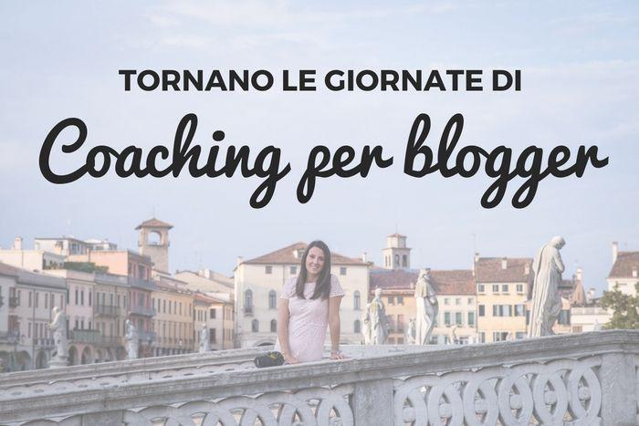 Tornano le giornate di coaching per blogger, momenti di condivisione a tema blogging. A disposizione 5 mattine in mia compagnia. Prenota il tuo posto!