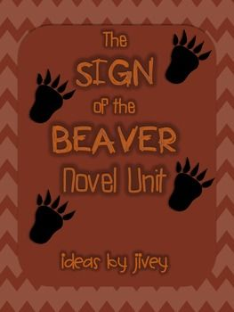 The Sign of the Beaver Novel Unit-check out preview possibly a good purchase as it has a variety of activities that relate to various skills